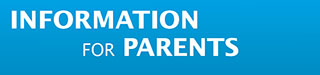 Information for parents.